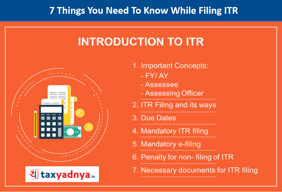 7 Things You Need To Know While Filing ITR