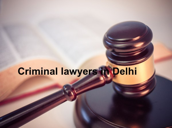 Top 10 criminal lawyers in Delh. List of top 10 criminal ...