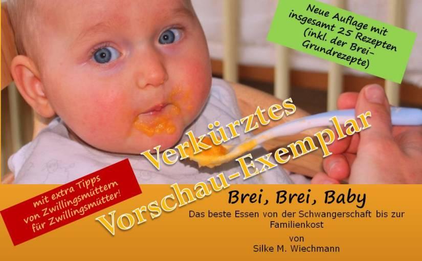 """FREE-Ebook/kostenloses Vorschau-Exemplar von """"Brei, Brei, Baby"""""""