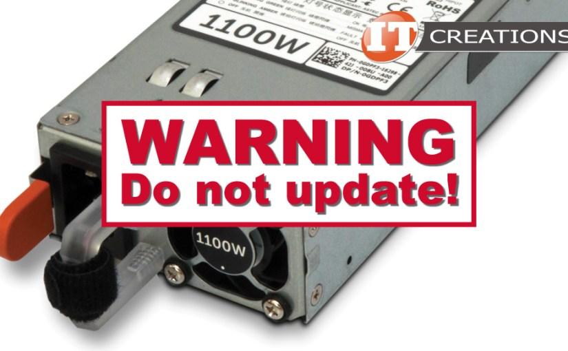 PSU Firmware — Do Not Update!