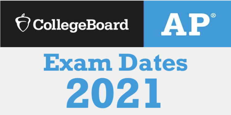 AP exam dates 2021