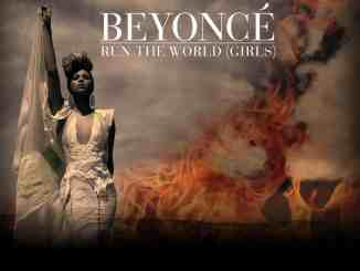 Run The World(Girls) - Beyonce Knowles
