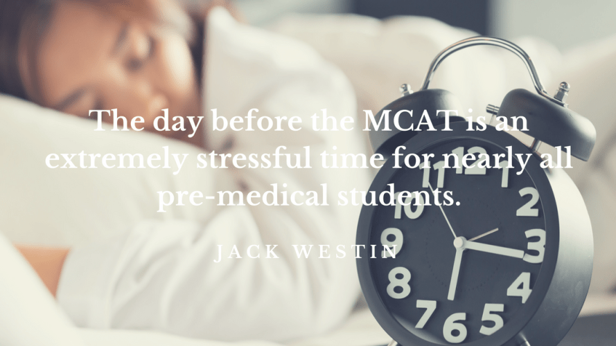 What to do the day before the MCAT