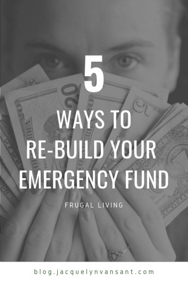 5 ways to re-build your savings after an emergency expense.