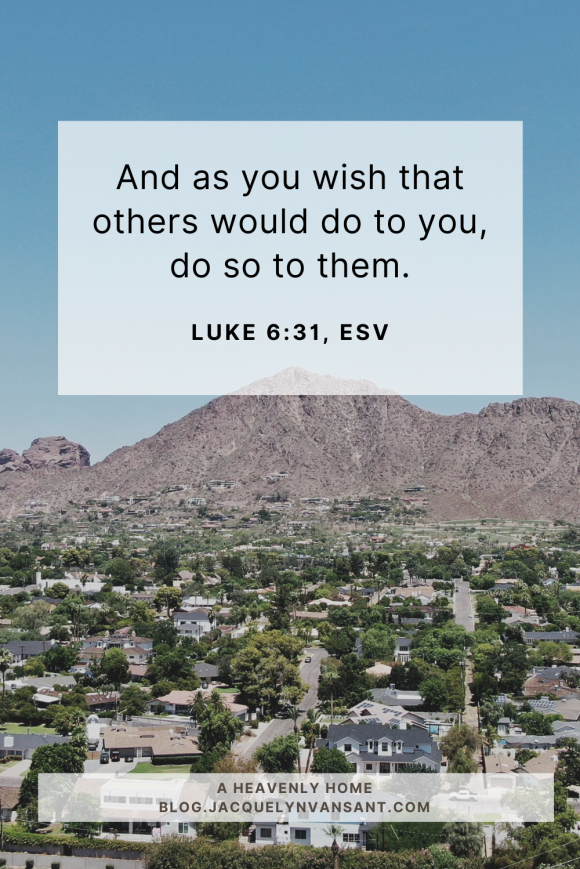 Let's embrace Luke 6:31 and greet our neighbors like we would like to be greeted.