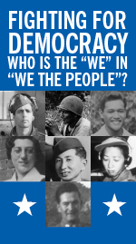 "Fighting For Democracy: Who is the ""We"" in ""We, the People""?"