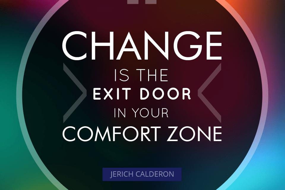 Comfort Zone and Change
