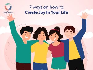 7-wonderful-ideas-on-how-to-create-joy-in-your-life