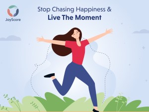 13-reasons-to-stop-chasing-happiness-live-the-moment