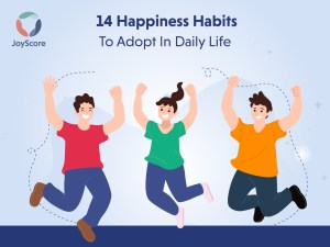 14-happiness-habits-to-add-to-your-daily-routine