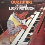 Lucky Peterson, age 5