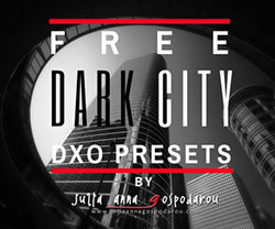 FREE DxO Presets Dark City