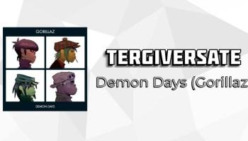 Tergiversate: Demon Days by Gorillaz