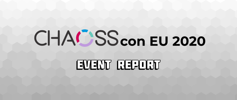 CHAOSScon EU 2020: play by play