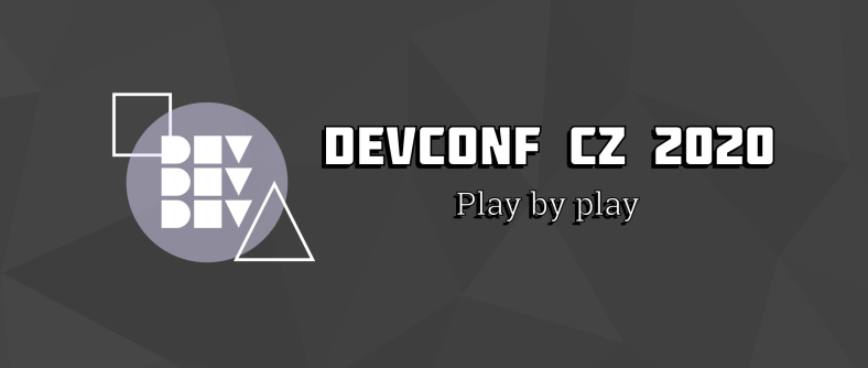 DevConf CZ 2020: play by play