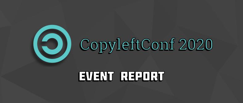CopyleftConf 2020: quick rewind