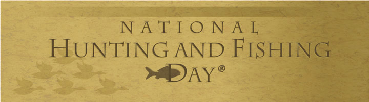 National Hunting and Fishing day banner