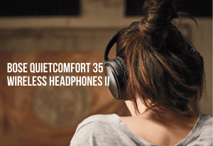 BOSE QuietComfort 35 Headphone 比較