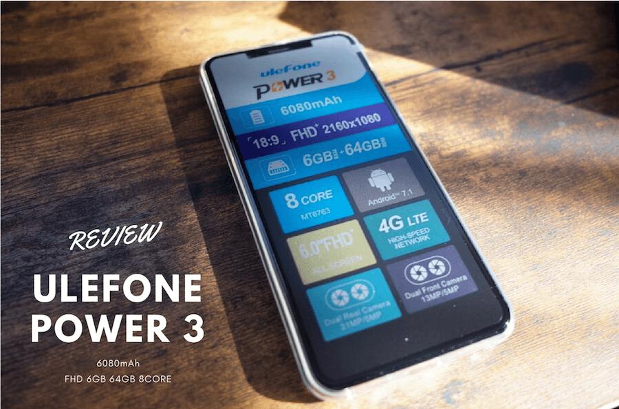 Ulefone Power 3 レビュー