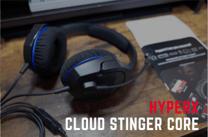 HyperX Cloud Stinger Core レビュー