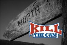 KillTheCan Worth It