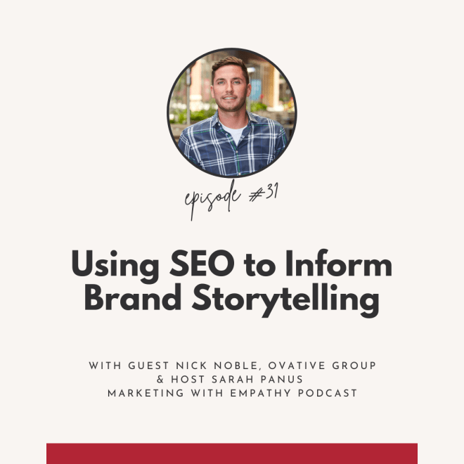 Man smiling at camera with Using SEO to Inform Brand Storytelling podcast title below image.