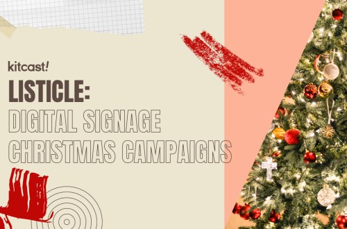 Our Favourite Christmas Digital Signage Campaigns Of 2018 - Kitcast Blog