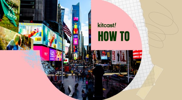 Make a swift transition from paper-based ads to DOOH - Kitcast Blog