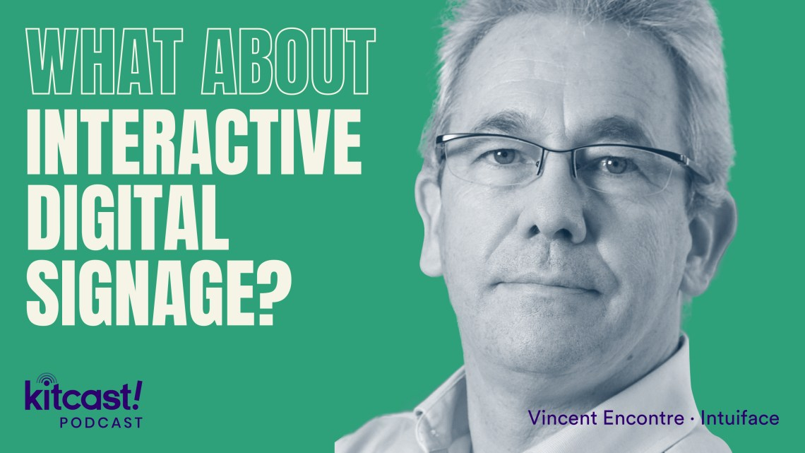 What About Interactive Digital Signage - Kitcast Blog