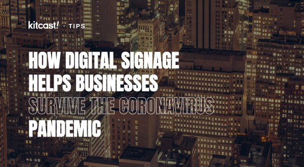Tips How digital signage helps businesses survive the coronavirus pandemic - 3
