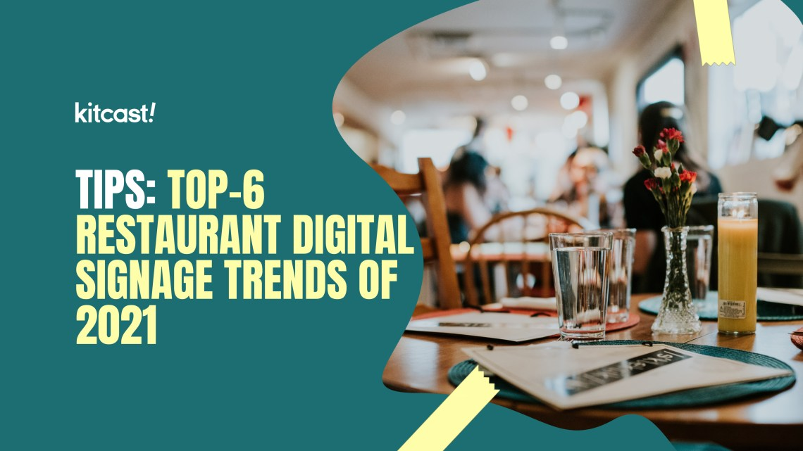 restaurant digital signage trends