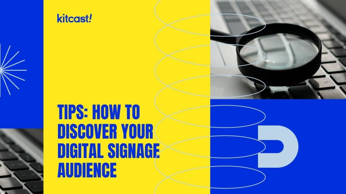 digital signage audience