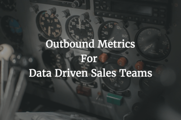 Outbound Metrics For Sales Teams