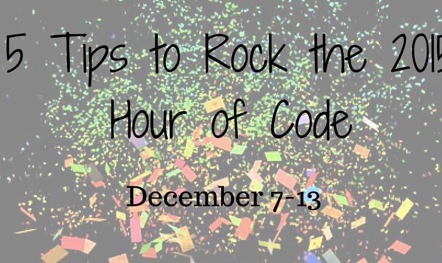 Sam Patterson's 5 Tips to ROCK the Hour of Code