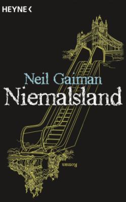 Neil Gaiman: Niemalsland ©heyne