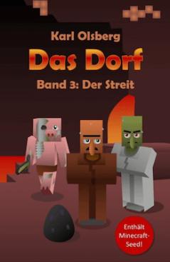 Karl Olsberg - Das Dorf 3: Der Streit ©Karl Olsberg