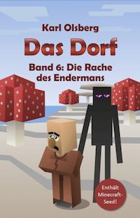 Das Dorf 6: Die Rache des Endermans Book Cover