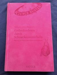 Gedankenlesen durch Schneckenstreicheln Book Cover