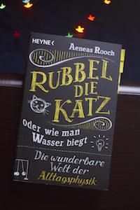 Rubbel die Katz oder wie man Wasser biegt Book Cover