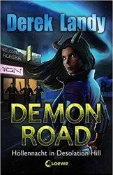 Höllennacht in Desolation Hill Demon Road Derek Landy