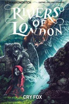 ben aaronovitch cry fox 1 rivers of london titan comic graphic novel