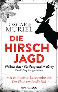die hirschjagd oscar de muriel frey & McGray Kurzgeschichte