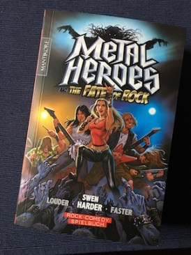 Metal Heroes and the Fate of Rock Mantikore Verlag Swen Harder Spielbuch