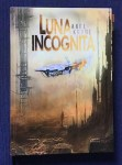 Luna Incognita Axel Kruse Atlantis Science Fiction