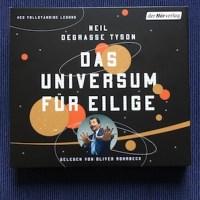 Neil deGrasse Tyson Das Universum für Eilige Hörbuch