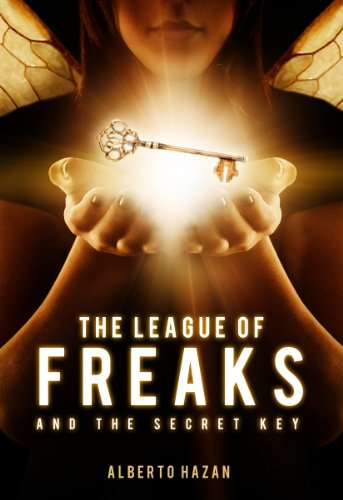 The League of Freaks and the Secret Key by Alberto Hazan | books, reading, book covers