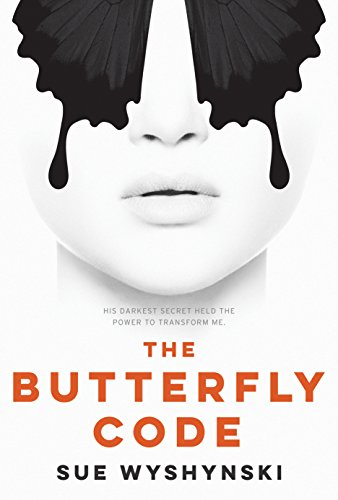 The Butterfly Code by Sue Wyshynski | books, reading, book covers