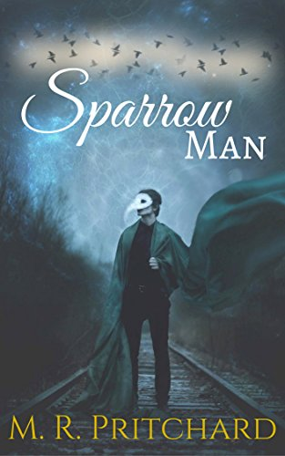 Sparrow Man by M.R. Pritchard