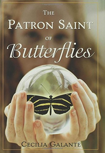 The Patron Saint of Butterflies by Cecilia Galante | books, reading, book covers, cover love, butterflies