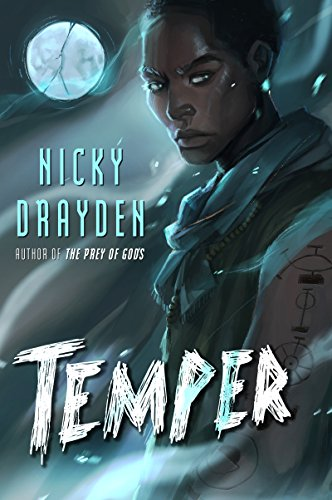 Temper by Nicky Drayden